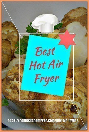 Buy An Air Fryer For Home Use - The Final Guide