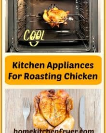 Kitchen Appliances For Roasting Chicken At Home