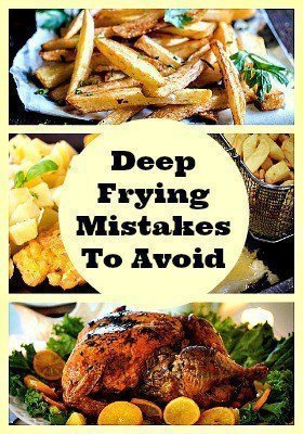 Never Make These 5 Deep Frying Mistakes