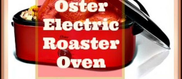 Oster Electric Roaster Ovens