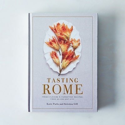 Tasting Rome Fresh Flavors and Forgotten Recipes from an Ancient City, Signed Copy Cookbook